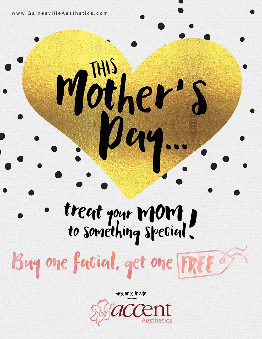 Mother's Day Special 2016 - Accent Aesthetics in Gainesville FL