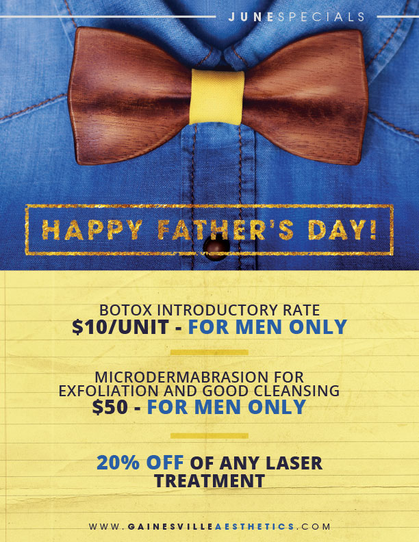 Accent Aesthetics Father's Day Beauty Specials June 2017