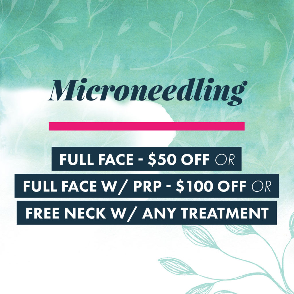 2018 October Specials - Microneedling