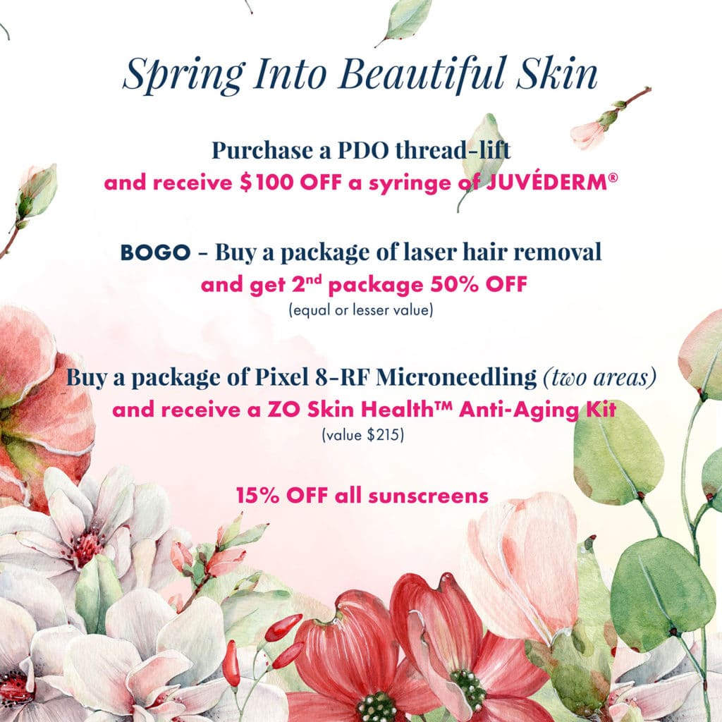 Spring Into Beautiful Skin - Accent Aesthetics Medspa Specials